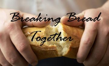 breaking-bread-together.jpg